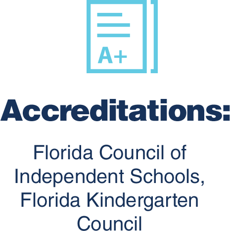 Accreditations: Florida Council of Independent Schools, Florida Kindergarten Council