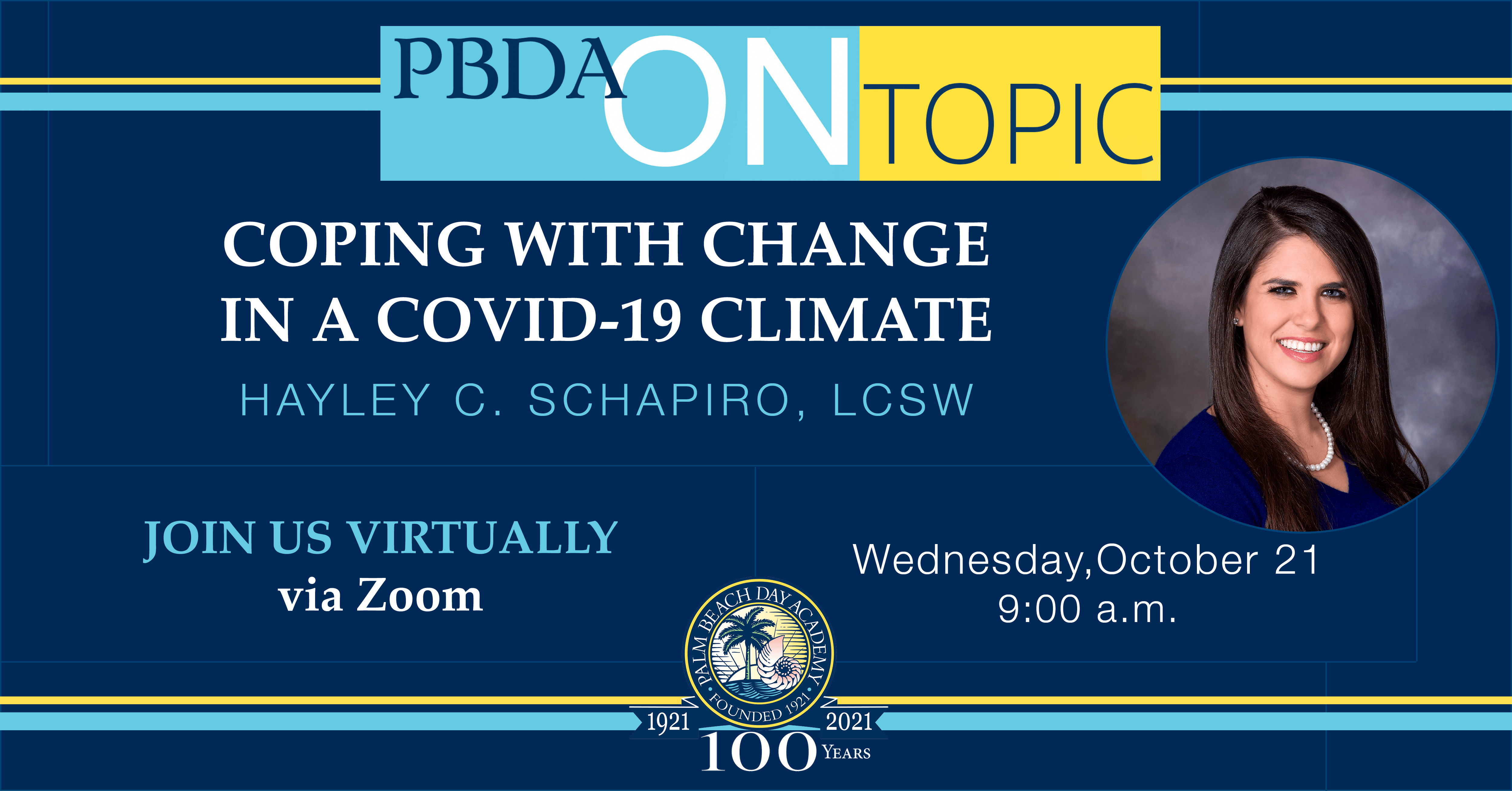 PBDA On Topic Coping with Change in a COVID-19 Climate Hayley Schapiro